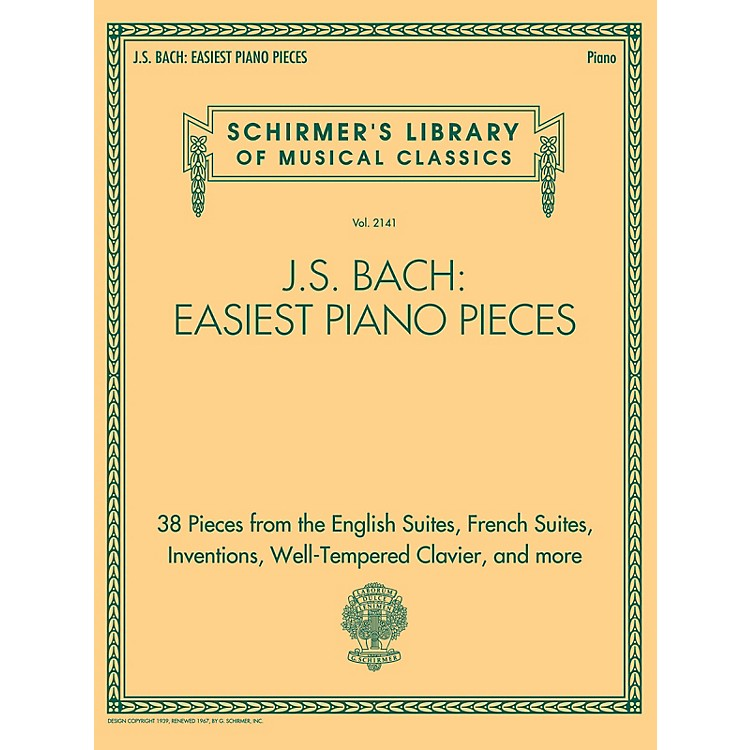 G. SchirmerJ.S. Bach: Easiest Piano Pieces - Schirmer's Library of Musical Classics, Vol. 2141