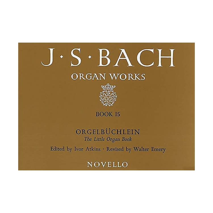 Music SalesJ.S. Bach: Organ Works Book 15: Orgelbuchlein Music Sales America Series