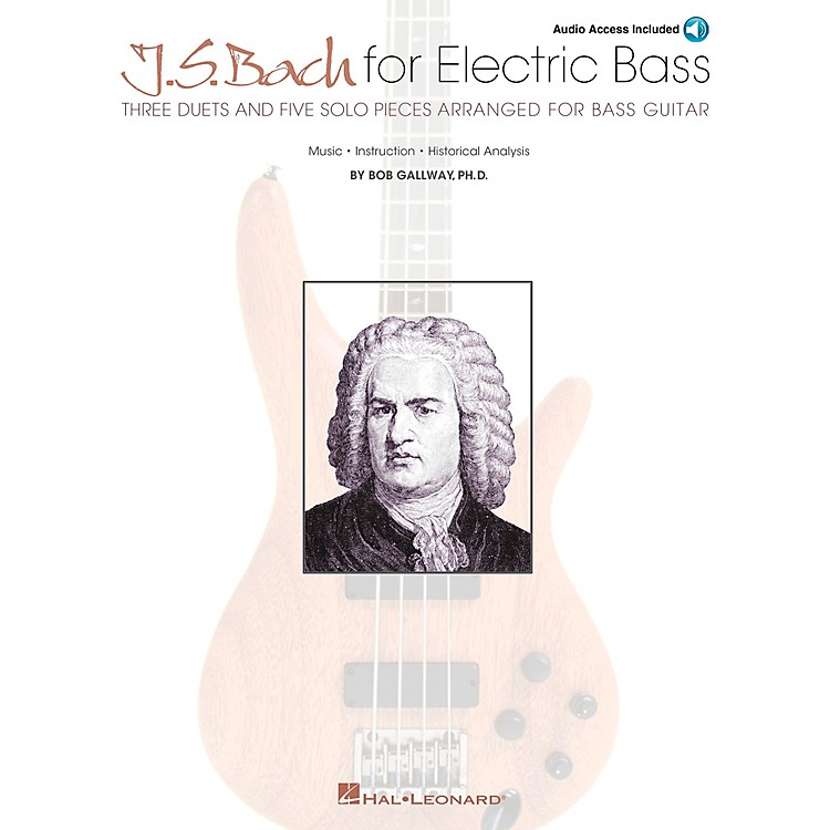 Hal LeonardJ.S. Bach for Electric Bass Bass Instruction Series Softcover with CD Written by Bob Gallway