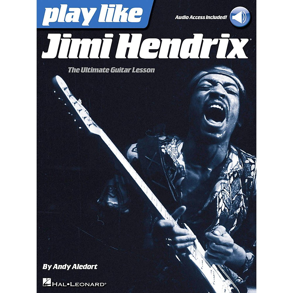 Play like Jimi Hendrix The Ultimate Guitar Lesson Book with Online A 000127586