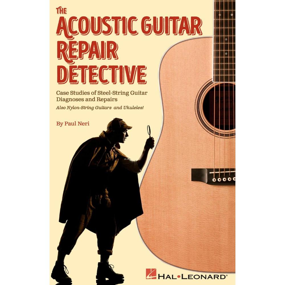 the acoustic guitar repair detective case studies steel string guitar diagnoses 888680627430 ebay. Black Bedroom Furniture Sets. Home Design Ideas