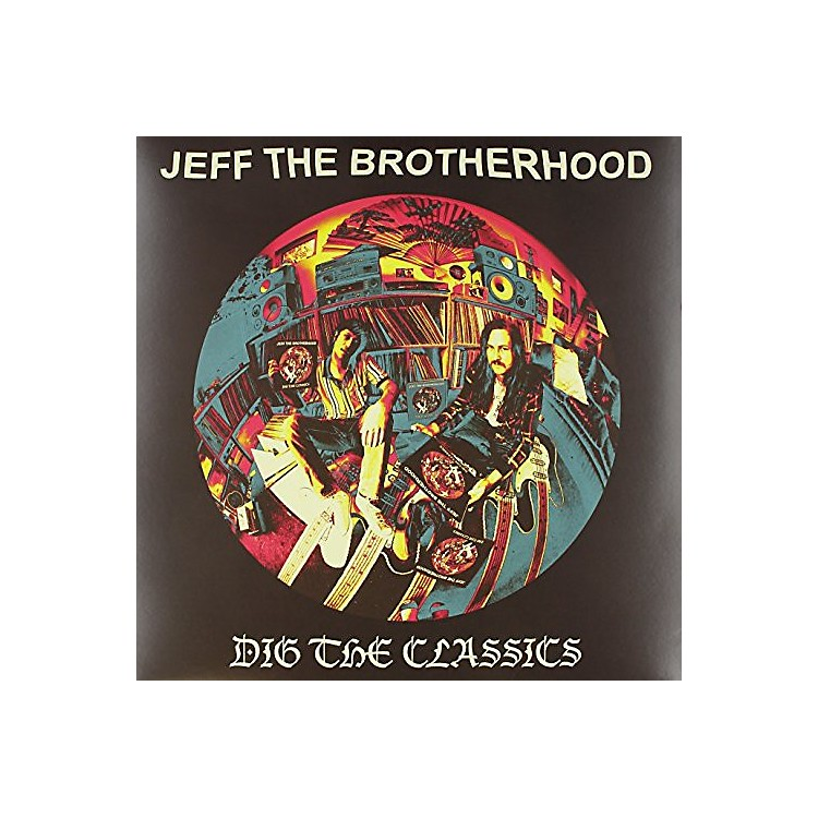 Alliance JEFF the Brotherhood - Dig the Classics