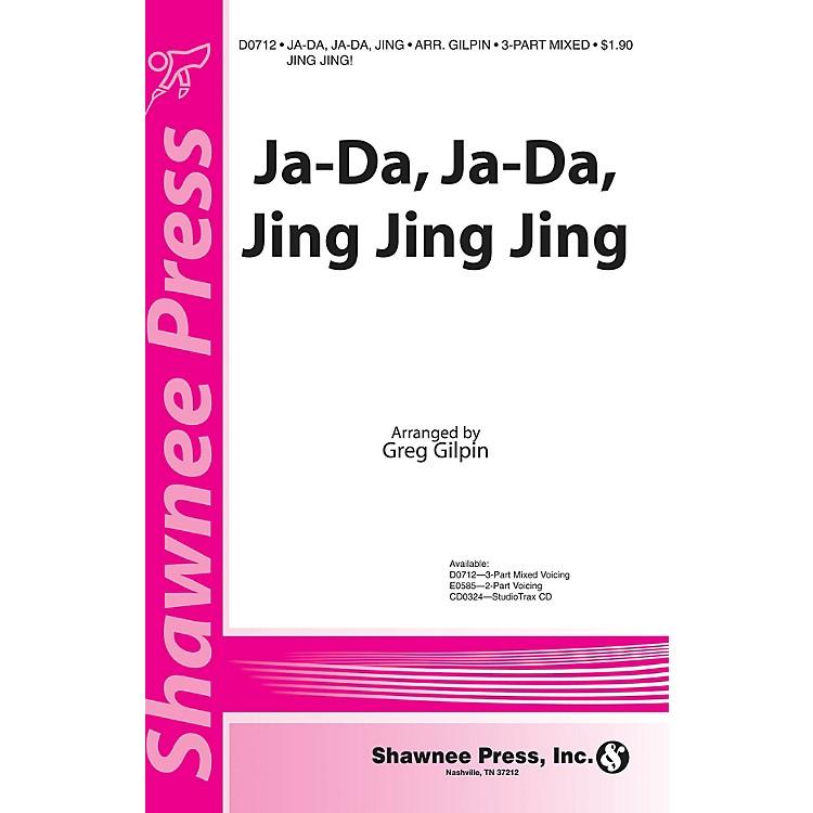 Shawnee PressJa-Da, Ja-Da Jing Jing Jing! 3-Part Mixed arranged by Greg Gilpin