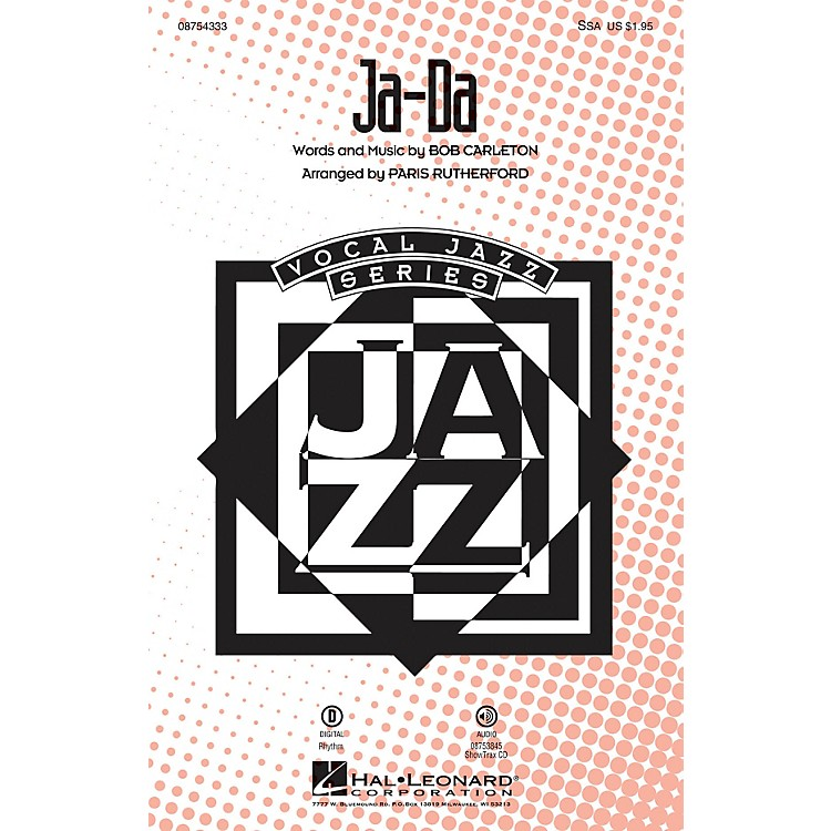 Hal Leonard Ja-Da SSA arranged by Paris Rutherford