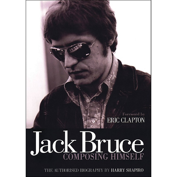 Backbeat BooksJack Bruce Composing Himself