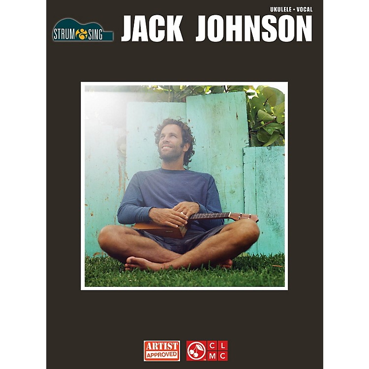 Cherry Lane Jack Johnson Strum & Sing Ukulele Songbook