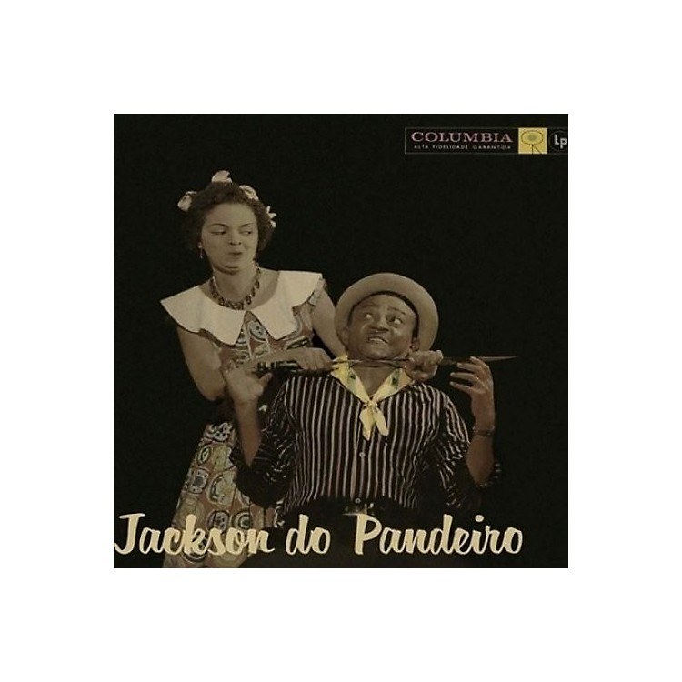 Alliance Jackson Do Pandeiro - Jackson Do Pandeiro