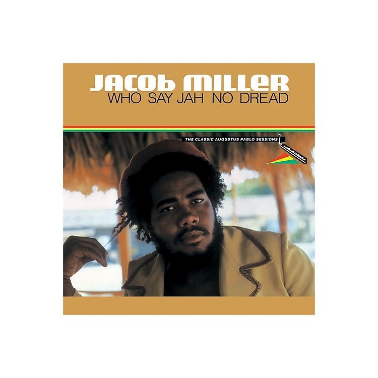 AllianceJacob Miller - Who Say Jah No Dread
