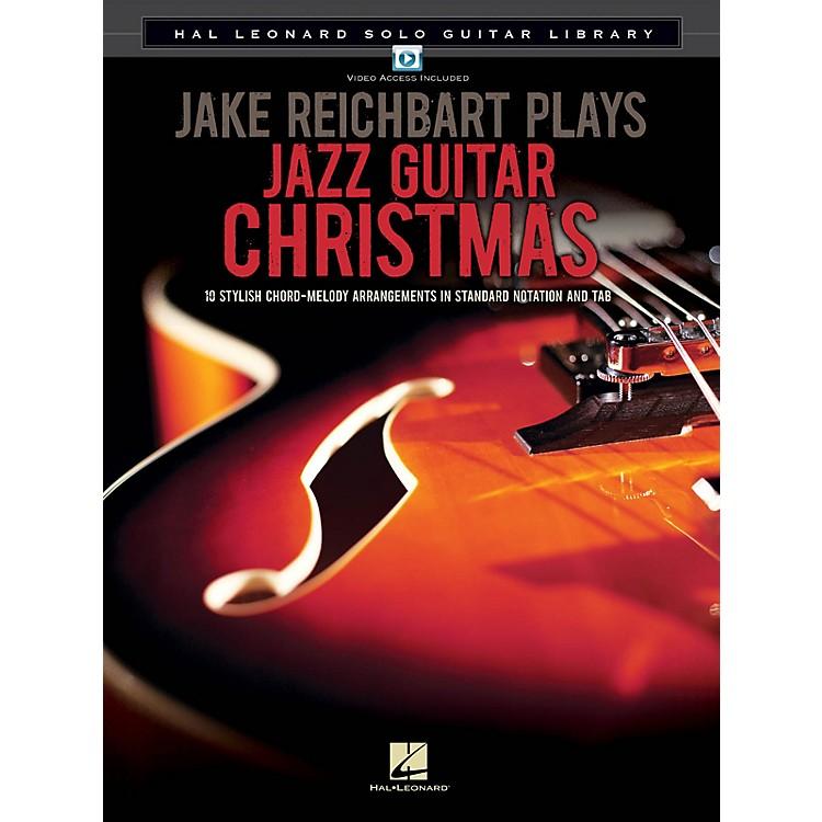 Hal LeonardJake Reichbart Plays Jazz Guitar Christmas Guitar Solo Series Softcover with DVD by Jake Reichbart