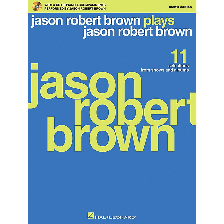 Hal Leonard Jason Robert Brown Plays Jason Robert Brown - Men's Edition Book/CD