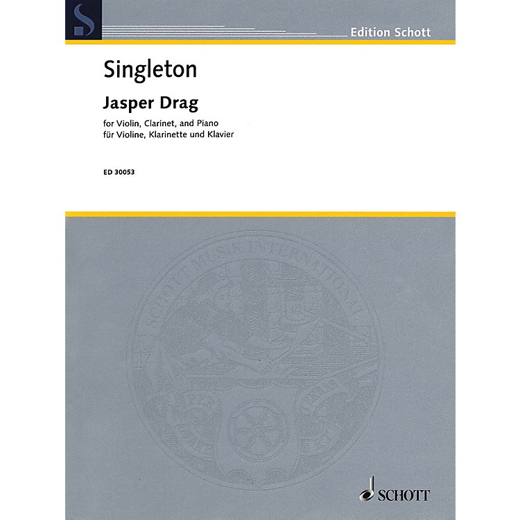 Schott Jasper Drag (Violin, Clarinet, and Piano) Ensemble Series Composed by Alvin Singleton