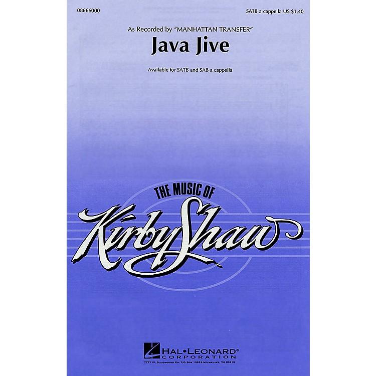 Hal LeonardJava Jive SATB a cappella by The Manhattan Transfer arranged by Kirby Shaw