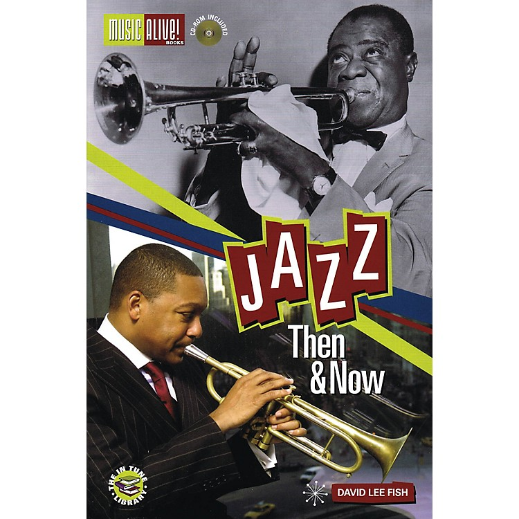 Music Alive BooksJazz - Then & Now Book Series Softcover with CD Written by David Lee Fish Ph.D