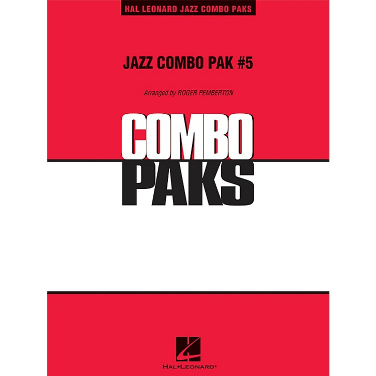 Hal Leonard Jazz Combo Pak #5 (with audio download) Jazz Band Level 3 Arranged by Roger Pemberton