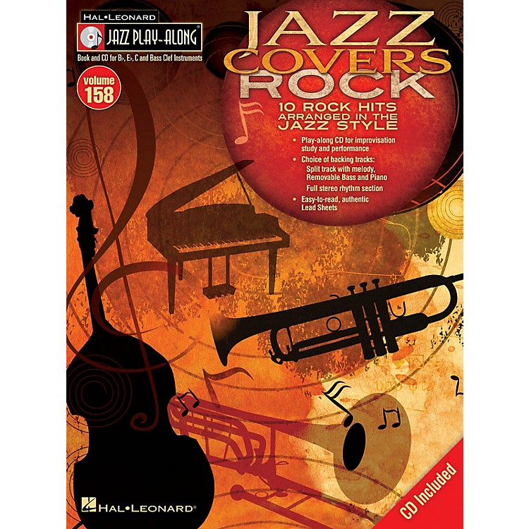 Hal Leonard Jazz Covers Rock (Jazz Play-Along Volume 158) Jazz Play Along Series Softcover with CD
