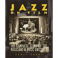 Backbeat BooksJazz On Film The Complete History Of The Musicians And Music Onscreen Softcover-thumbnail