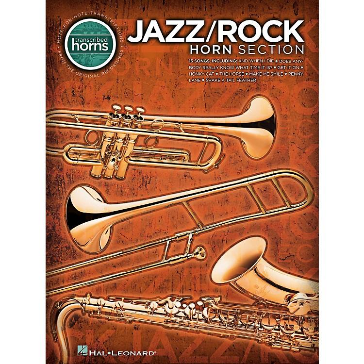Hal LeonardJazz/Rock Horn Section - Transcribed Horn Songbook