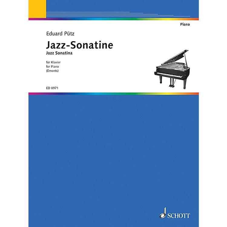 SchottJazz Sonatina Schott Series Composed by Eduard Pütz Edited by Fritz Emonts