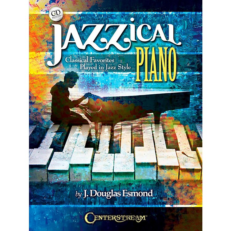 Centerstream PublishingJazzical Piano: Classical Favorites Played in Jazz Style (Book/CD)