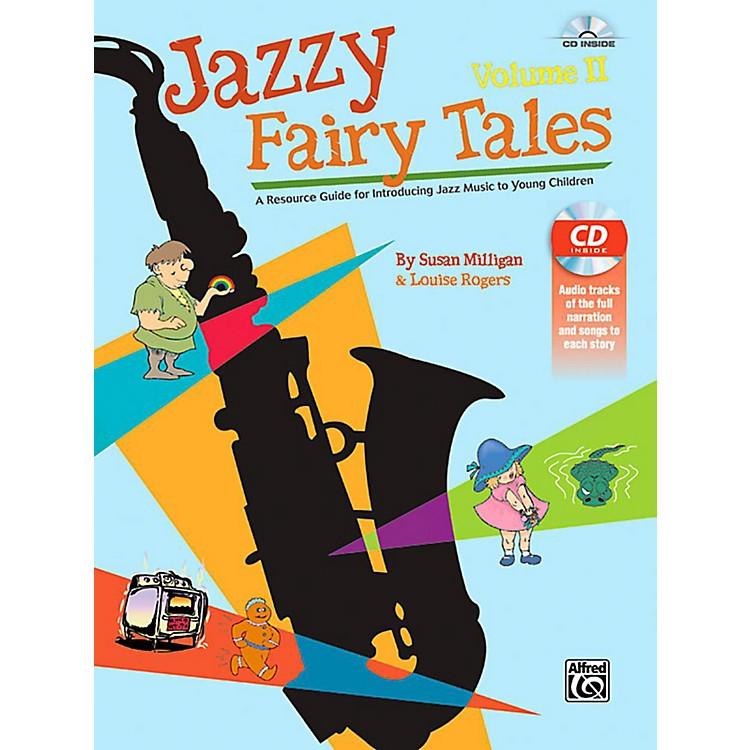 AlfredJazzy Fairy Tales, Volume II - Book & CD