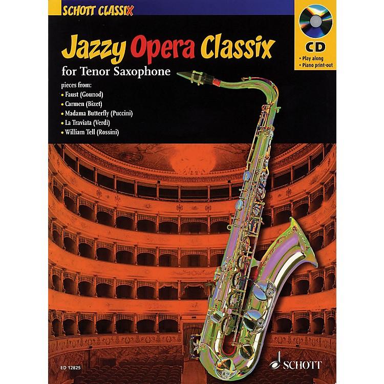 SchottJazzy Opera Classix (for Tenor Saxophone) Schott Series