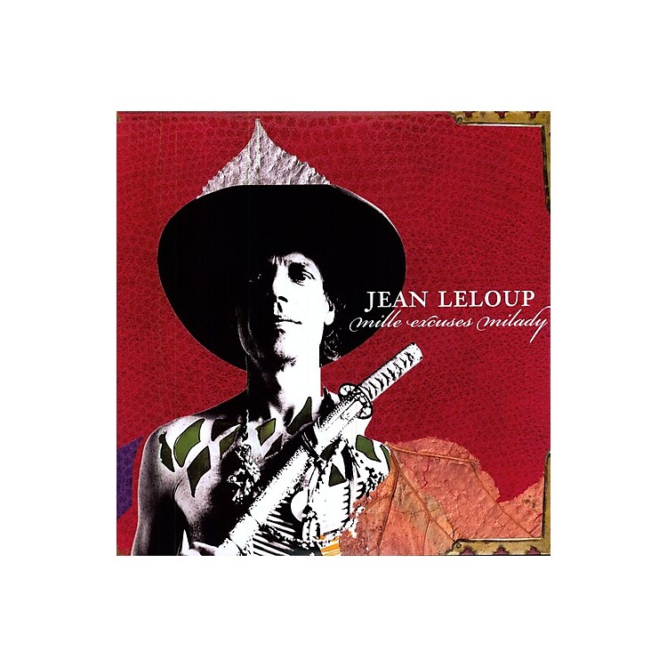 AllianceJean Leloup - Mille Excuses Milady