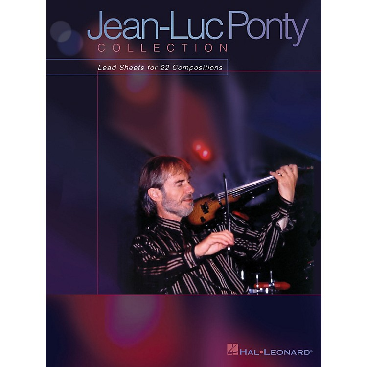 Hal Leonard Jean-Luc Ponty Collection (Lead Sheets for 22 Compositions) Artist Books Series by Jean-Luc Ponty
