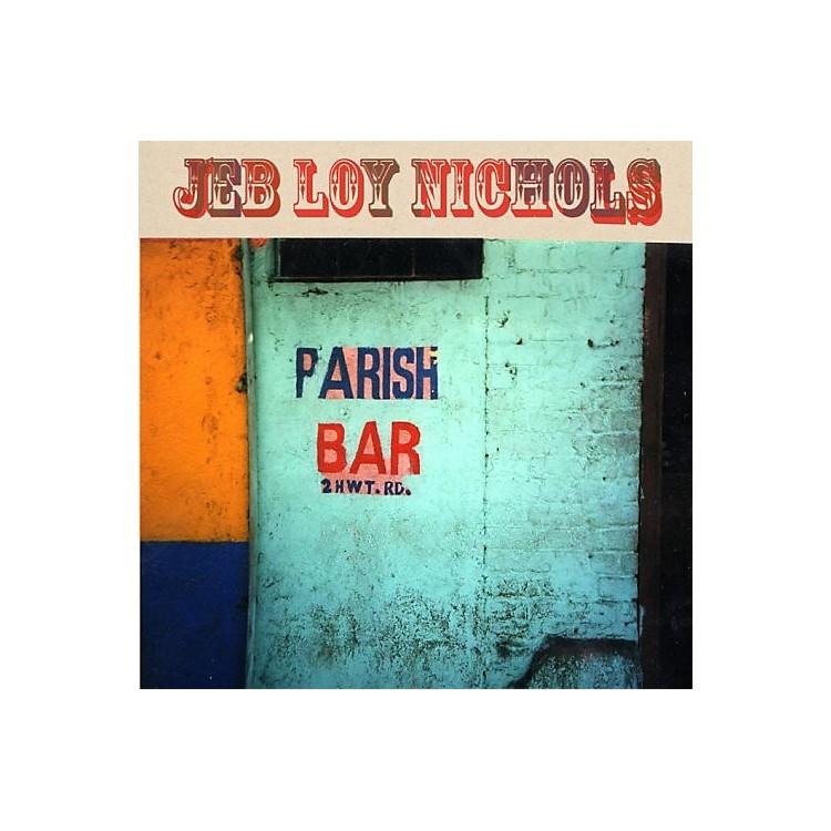 AllianceJeb Loy Nichols - Parish Bar
