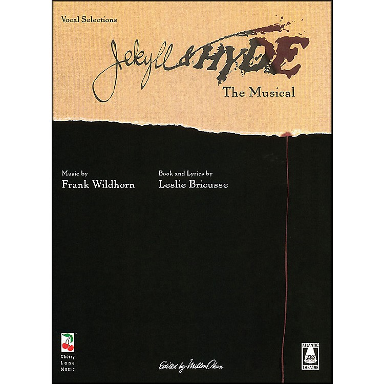 Cherry Lane Jekyll & Hyde - New Broadway Edition arranged for piano, vocal, and guitar (P/V/G)