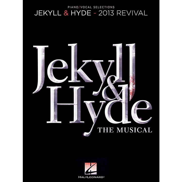 Hal Leonard Jekyll & Hyde - Piano/Vocal Selections (2013 Revival)