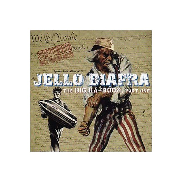 Alliance Jello Biafra - Big Ka-Boom: Part One