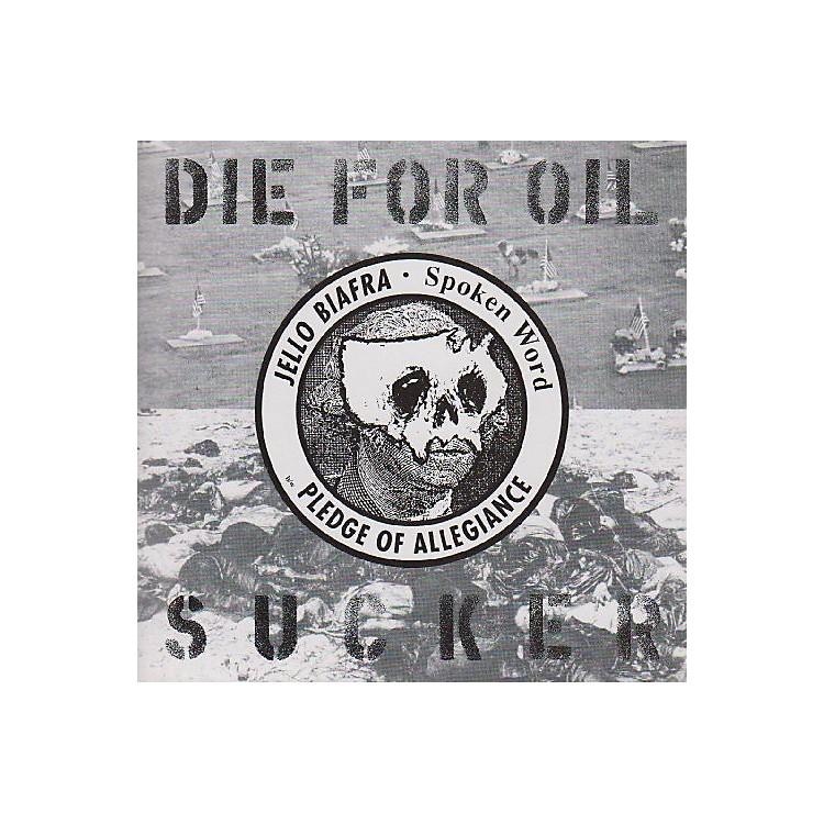 AllianceJello Biafra - Die for Oil Sucker