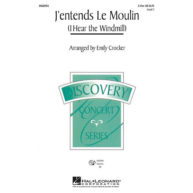 Hal LeonardJ'entends le moulin (I Hear the Wind Mill) VoiceTrax CD Arranged by Emily Crocker
