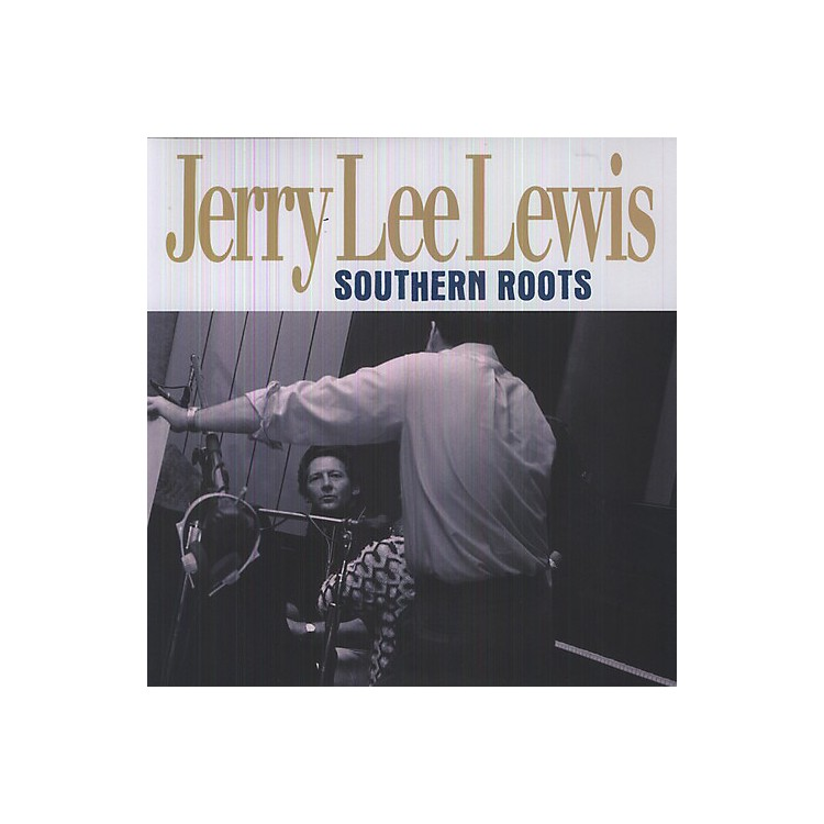 AllianceJerry Lee Lewis - Southern Roots
