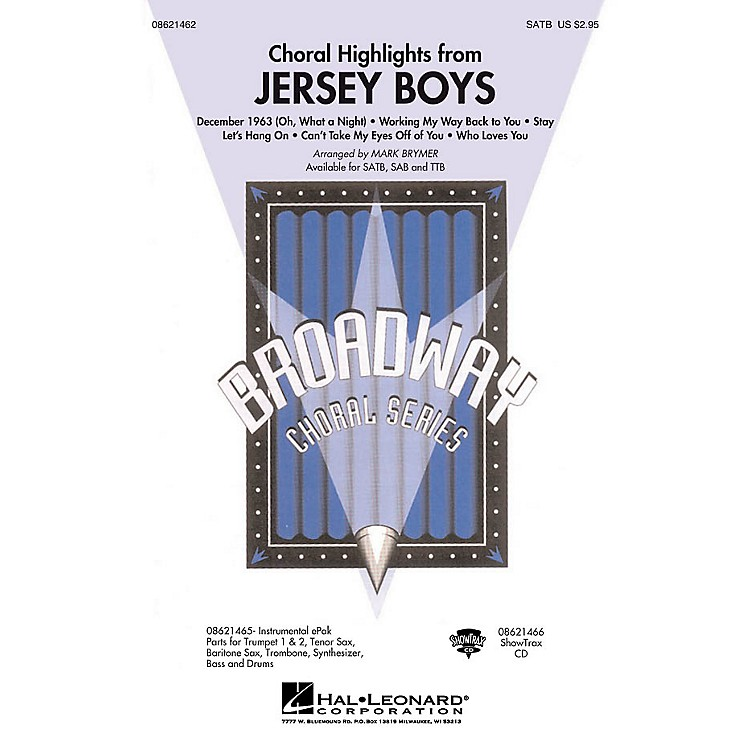 Hal LeonardJersey Boys (Choral Highlights) SATB arranged by Mark Brymer