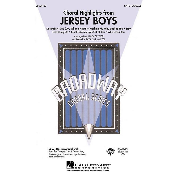 Hal LeonardJersey Boys (Choral Highlights) TTB Arranged by Mark Brymer