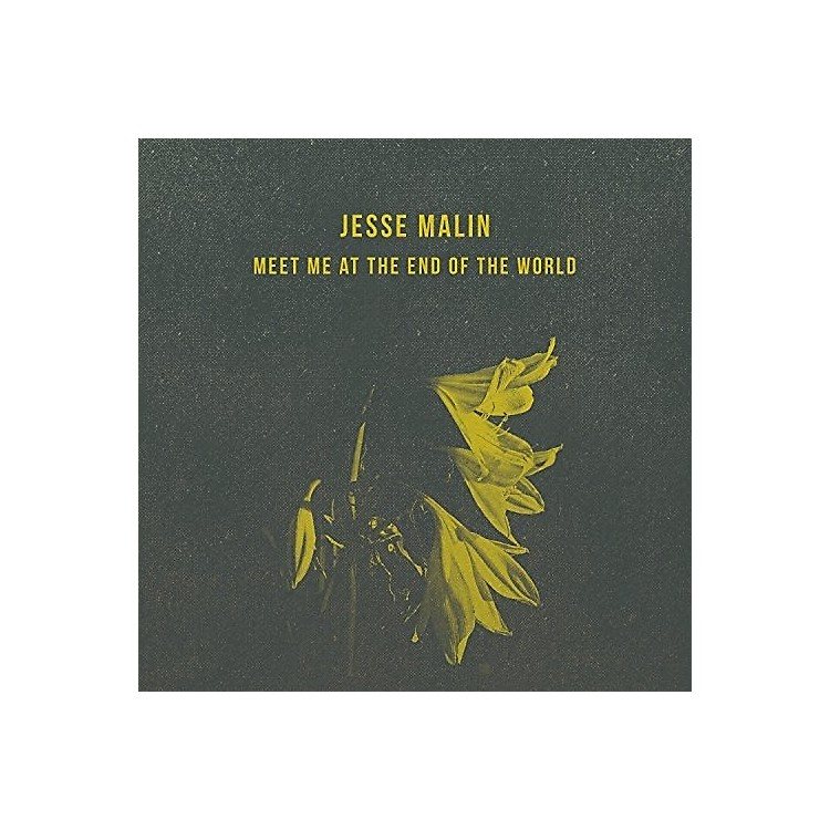 AllianceJesse Malin - Meet Me At The End Of The World