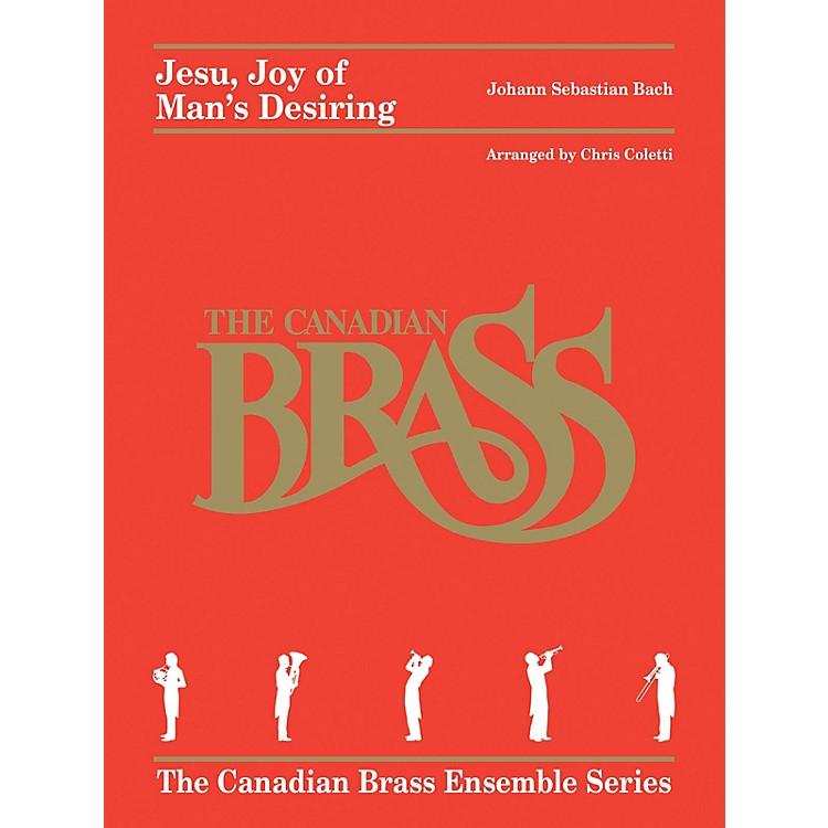 Canadian BrassJesu, Joy of Man's Desiring (for Brass Quintet) Brass Ensemble Series Arranged by Chris Coletti