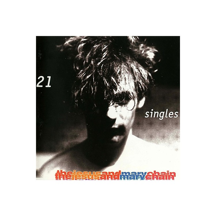 Alliance Jesus & Mary Chain - 21 Singles