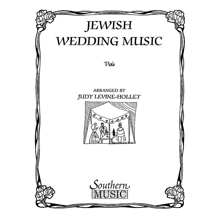 SouthernJewish Wedding Music Southern Music Series Arranged by Judy Levine-holley