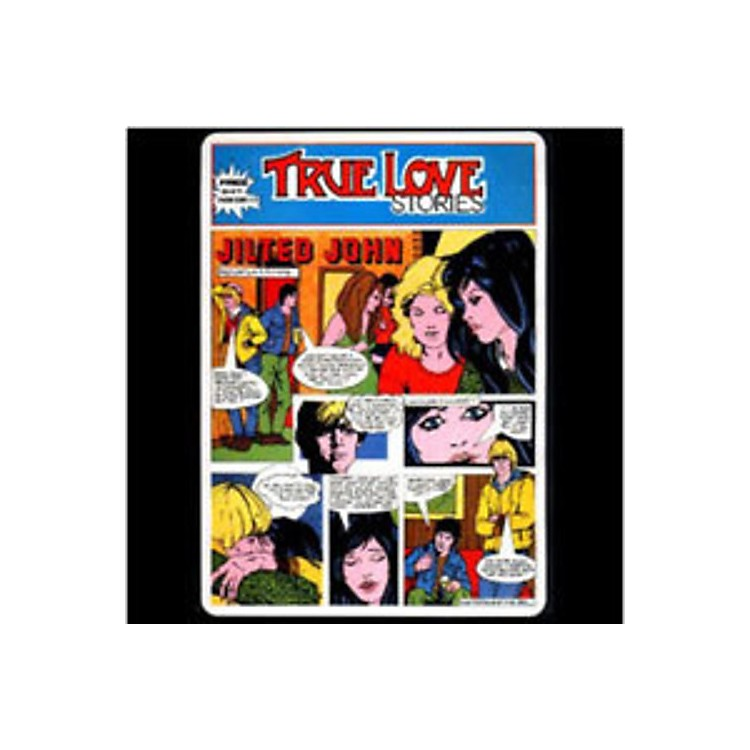 Alliance Jilted John - True Love Stories: 40Th Anniversary Edition