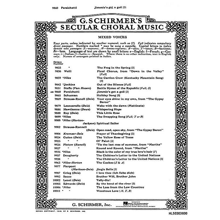 G. SchirmerJimmie's Got A Goil 2-Part composed by Vincent Persichetti