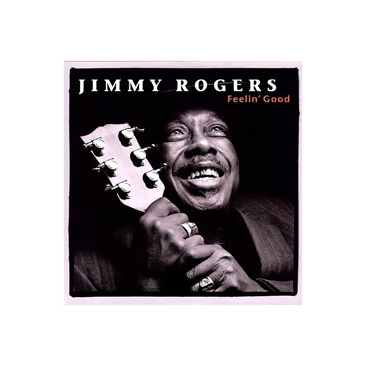 Alliance Jimmy Rogers - Feelin Good