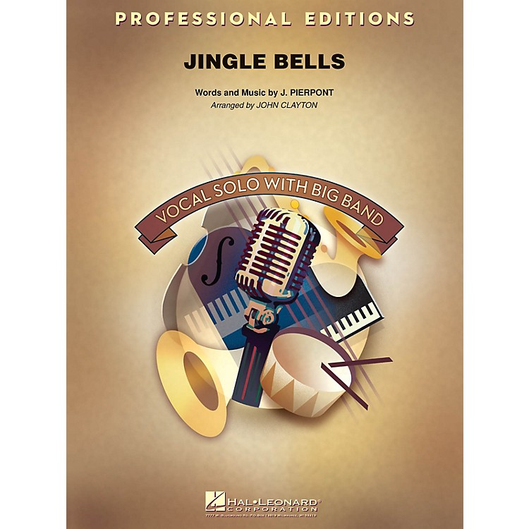 Hal LeonardJingle Bells (Key: Bb, B, C) Jazz Band Level 5 Arranged by John Clayton