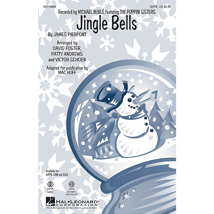 Hal LeonardJingle Bells SAB by Michael Bublé Arranged by Mac Huff