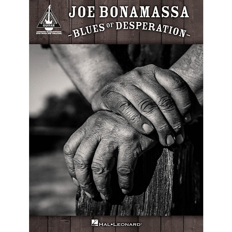 Hal Leonard Joe Bonamassa - Blues of Desperation Guitar Tab Songbook