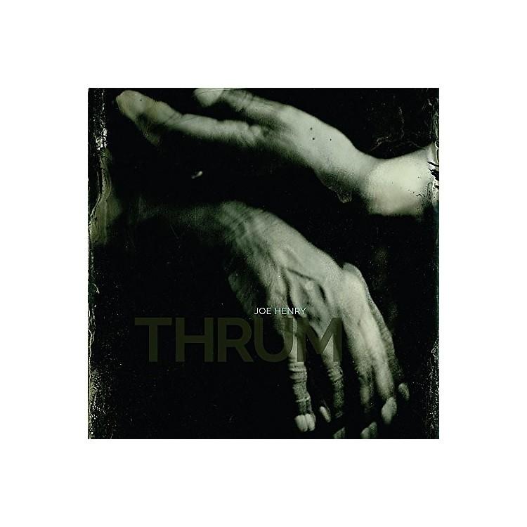 AllianceJoe Henry - Thrum
