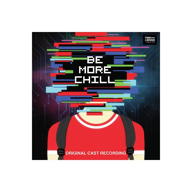 Alliance Joe Iconis - Be More Chill (Original Cast Recording)
