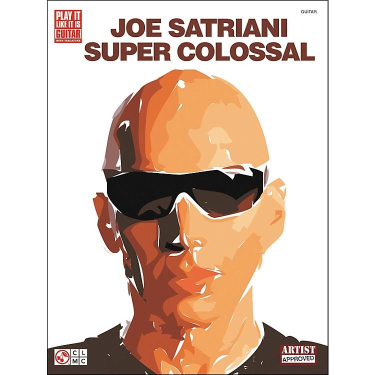Cherry LaneJoe Satriani Super Colossal Guitar Tab Songbook