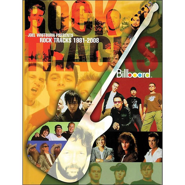 Hal LeonardJoel Whitburn Presents Rock Tracks 1981-2008